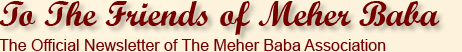 To: The Friends of Meher Baba