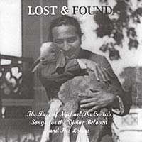 Lost & Found - The Best of Michael Da Costa's Songs for the Divine Beloved and His Lovers